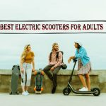 8 Best Electric Scooters for Adults in 2019