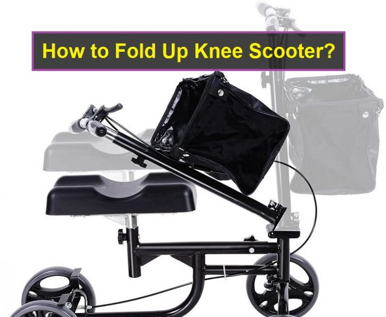 How to Fold Up Knee Scooter